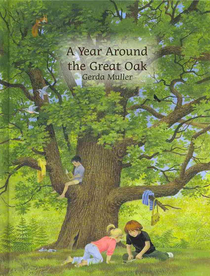 A Year Around the Great Oak By Muller, Gerda