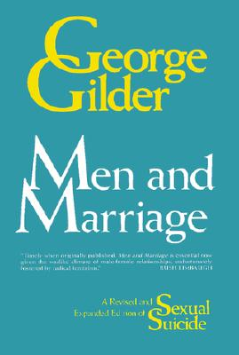 Men and Marriage By Gilder, George